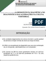 Slides- Ressonância magnética na coluna vertebral
