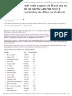 Sucesso Imóveis - Brusque é a cidade mais segura do Brasil pra se viver. O município de Santa Catarina teve a menor taxa de homicídios do Atlas da Violência 2018