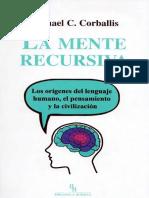 Corballis Michael C - La Mente Recursiva.pdf