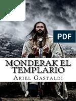 Monderak el Templario_ La Orden - Ariel Gastaldi