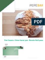 Pan Casero【CÓMO HACER PAN】Receta fácil paso a paso. PepeBar.com