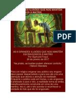 AS 6 GRANDES ILUSÕES QUE NOS MANTÊM ESCRAVIZADOS À MATRIX.docx