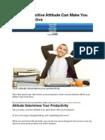 7 Ways a Positive Attitude Can Make You More Productive.docx