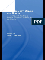 Jean L. Fourcroy - Pharmacology, Doping and Sports_ A Scientific Guide for Athletes, Coaches, Physicians, Scientists and Administrators-Routledge (2008).pdf