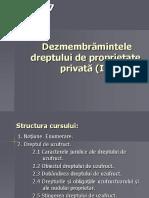 curs 7 - Dezmembramintele dreptului  de proprietate