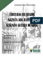 O terror das torturas nazista aos judeus na guerra