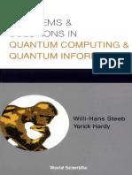 Willi-Hans Steeb, Yorick Hardy - Problems & Solutions in Quantum Computing & Quantum Information-World Scientific Publishing Company (2004).pdf