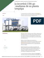 Grupo Gloria invertirá US$ 40 millones en mudanza de su planta lechera de Arequipa _ Empresas _ Gestion