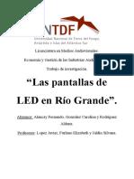 """Trabajo de investigacion """"Las pantallas de LED en Rio Grande"""""""