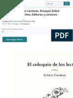 El Coloquio de Los Lectores. Ensayos Sobre Autores, Manuscritos, Editores y Lectores - Darnton, Robe