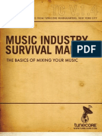 Music Industry Survival Manual-Volume 1.4, Mixing.
