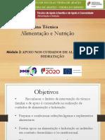 Módulo 2- APOIO NOS CUIDADOS DE ALIMENTAÇÃO E HIDRATAÇÃO- Alimentação e Nutrição