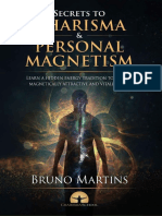 The Secrets to Charisma and Personal Magnetism_ Learn a hidden energy tradition to become magnetically attractive and vitally alive (Personal Magnetism Series Book 1) ( PDFDrive.com )