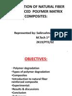 DEGRADATION OF NATURAL FIBER REINFORCED  POLYMER MATRIX COMPOSITES.pptx