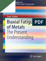 +Biaxial Fatigue of Metals_The Present Understanding
