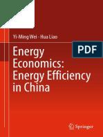 Yi-Ming Wei, Hua Liao (auth.) - Energy Economics_ Energy Efficiency in China-Springer International Publishing (2016)