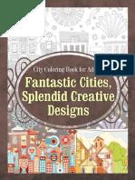 City Coloring Book for Adults Fantastic Cities, Splendid Creative Designs.pdf