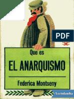 Que es el anarquismo - Federica Montseny.pdf