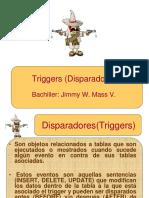 PRESENTACION TRIGGERS (JIMMY)