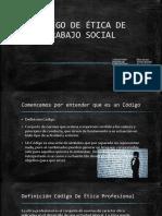 CÓDIGO DE ÉTICA DE TRABAJO SOCIAL