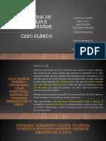 APRESENTAÇÃO LAIANA MFC CASO CLINICO.pptx