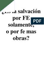 La Salvacion Es Por Gracia- Por Medio de La Fe - No Por Obras
