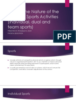 Discuss the Nature of the Different Sports Activities