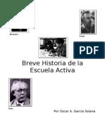 Garcia Solana Oscar - Historia de La Escuela Activa