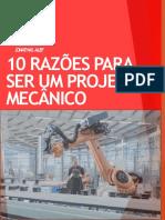 10 Razões para ser um projetista mecânico