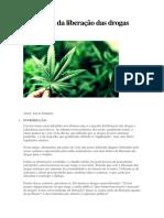 Em defesa da liberação das drogas