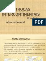As Trocas Intercontinentais[1]