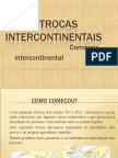 As Trocas Intercontinentais[1]
