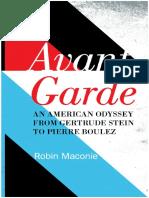Maconie, Robin - Avant garde _ an American odyssey from Gertrude Stein to Pierre Boulez-Scarecrow Press (2012)