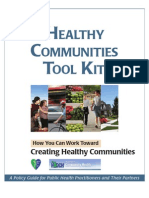 Healthy Communities Tool Kit - How You Can Create Healthy Communitites