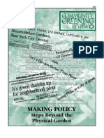 Making Policy - Steps Beyond the Physical Garden