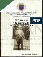 El porfiriato y la malograda revolución mexicana