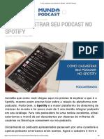 Como cadastrar seu podcast no Spotify - Mundo Podcast