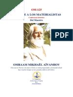 Omraam Mikhaël Aïvanhov - Mensaje a los materialistas