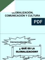 GLOBALIZACIÓN, COMUNICACIÓN Y CULTURA PRESENTACIÓN III SEM AMBIENTAL.ppt