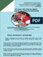 2 LECTURA Y ESCRITURA  EN LENGUAS INDÍGENAS LOS LIBROS ARTESANALES.pptx