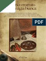 Anonimo - Antico Trattato Di Magia Bianca. Manuale Segreto Di Esorcismi (2016)