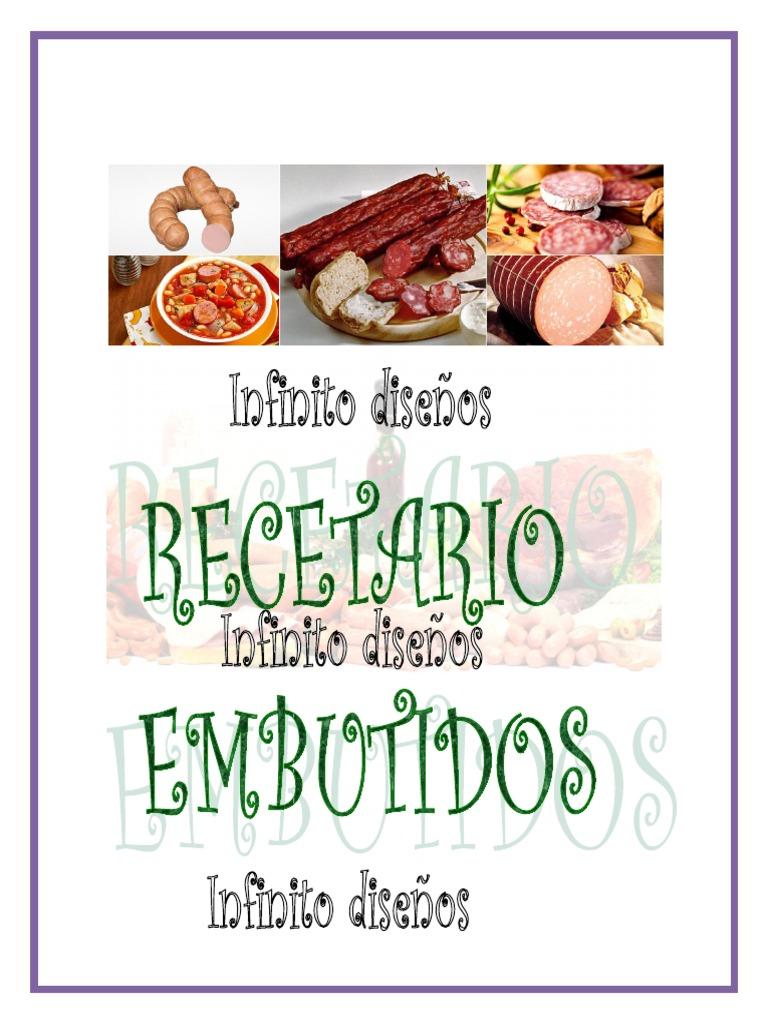 Recetario Embutidos Infinito Diseños Y 857 Pdf Alimentos Libros De Cocina Comidas Y Vinos
