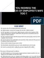 DO YOU REDRESS THE GRIEVANCES OF EMPLOYEE'S WIFE