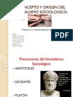 CONCEPTO Y ORIGEN DEL FORMalismo