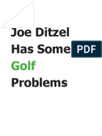 Joe Ditzel Has Some Golf Problems