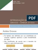 Determinação de ácidos graxos – ômega-3 e ω-6