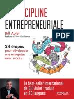 Aulet, Bill - La discipline entrepreneuriale _ 24 étapes pour développer une entreprise avec succès-Eyrolles (2019).pdf