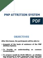 Attrition System