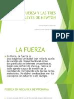LA FUERZA Y LAS TRES LEYES DE NEWTON.pptx