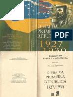 História da República Brasileira 07 - Hélio Silva - 1937-1930 Fim da Primeira República